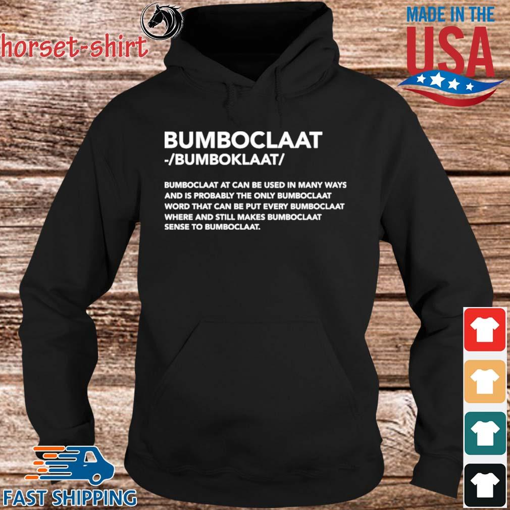 Funny Bomboclaat at can be used in many ways s hoodie den
