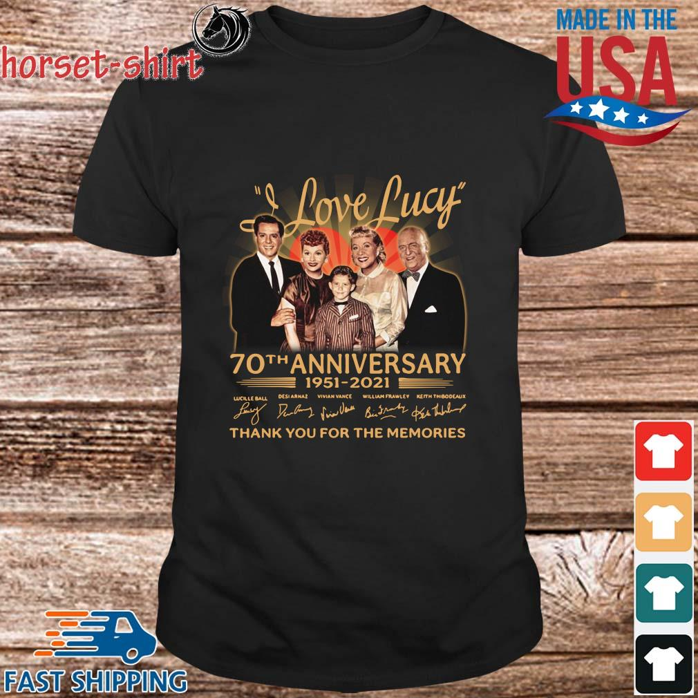 I Love Lucy 70th anniversary 1951-2021 thank you for the memories signatures t-shirt