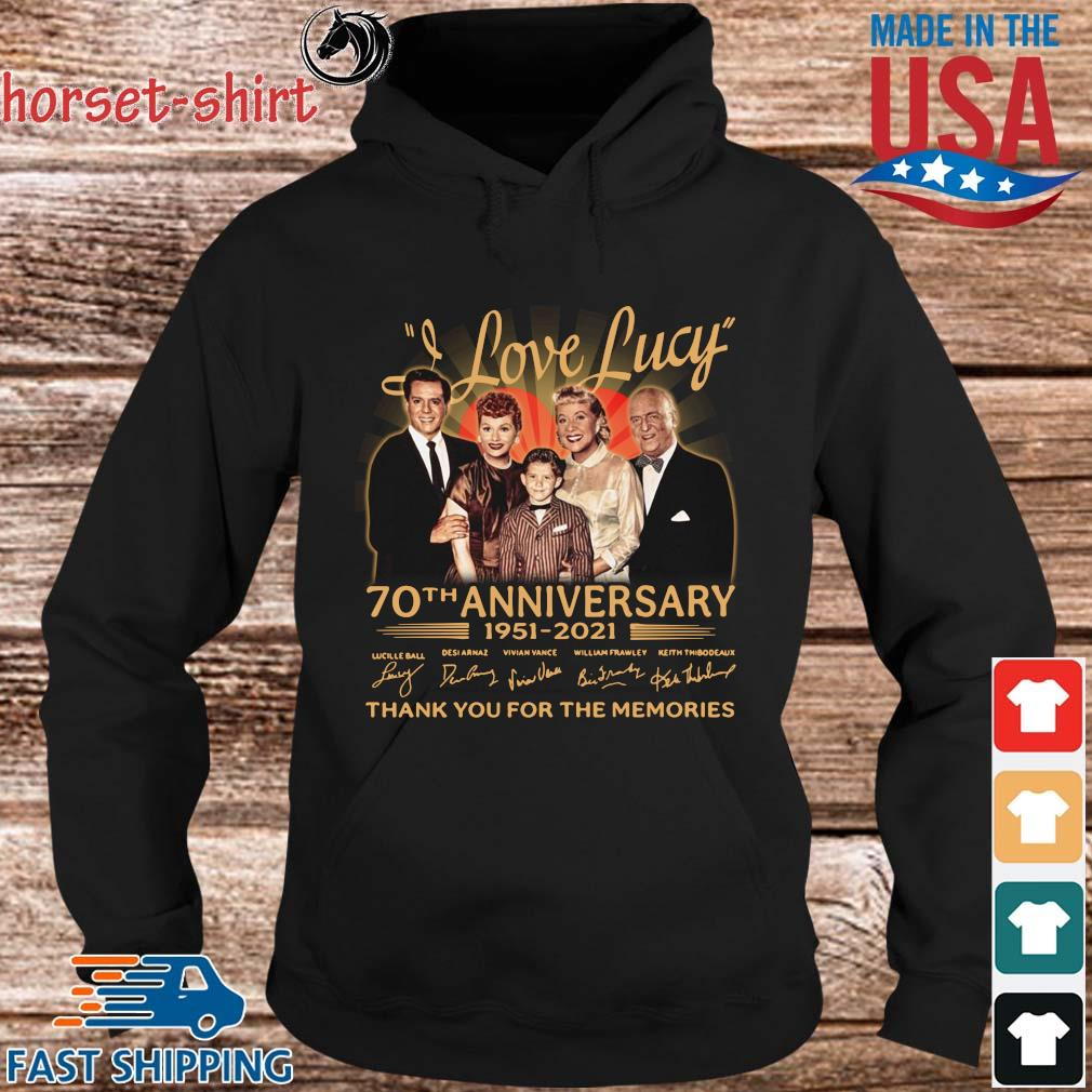 I Love Lucy 70th anniversary 1951-2021 thank you for the memories signatures t-s hoodie den