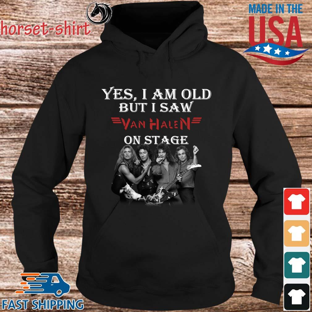 Official yes I am old but I saw Van Halen on stage s hoodie den