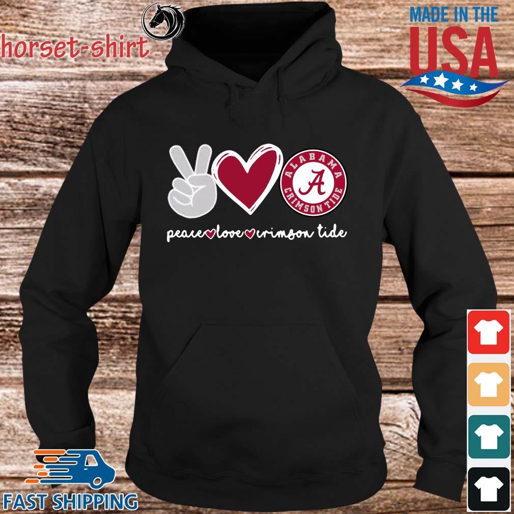 Peace Love Alabama Crimson Tide s hoodie den