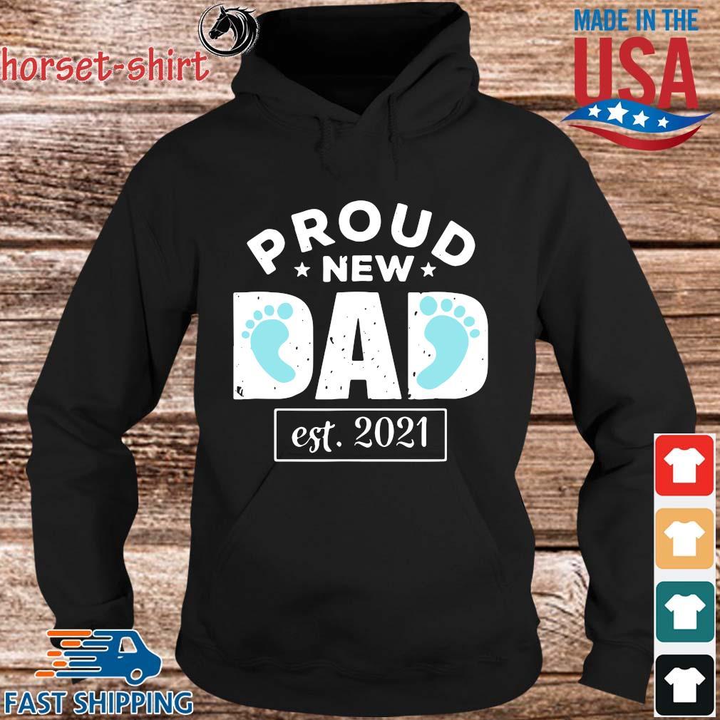Proud new dad est 2021 s hoodie den