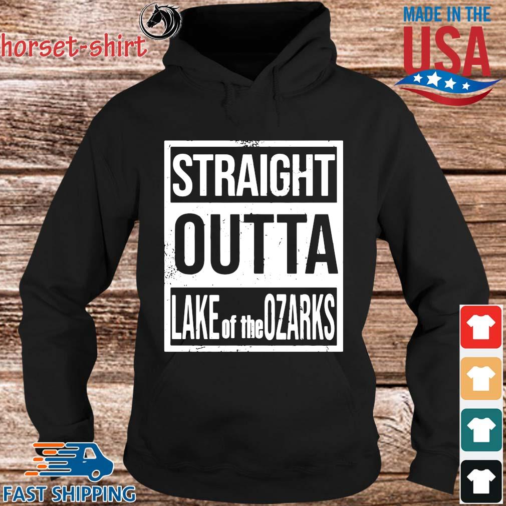Straight outta lake of the ozarks s hoodie den