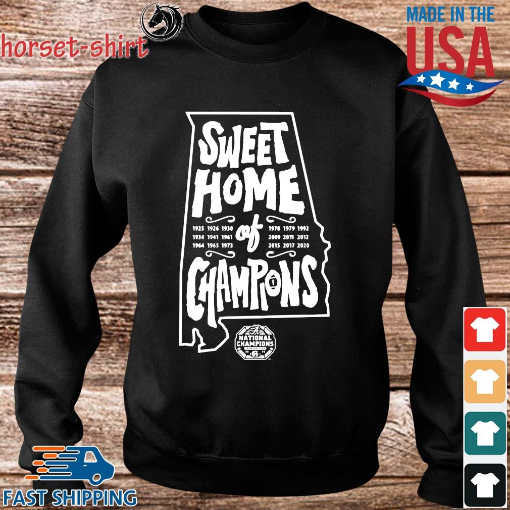 Sweet home of Champions National Championship Alabama Crimson Tide s Sweater den