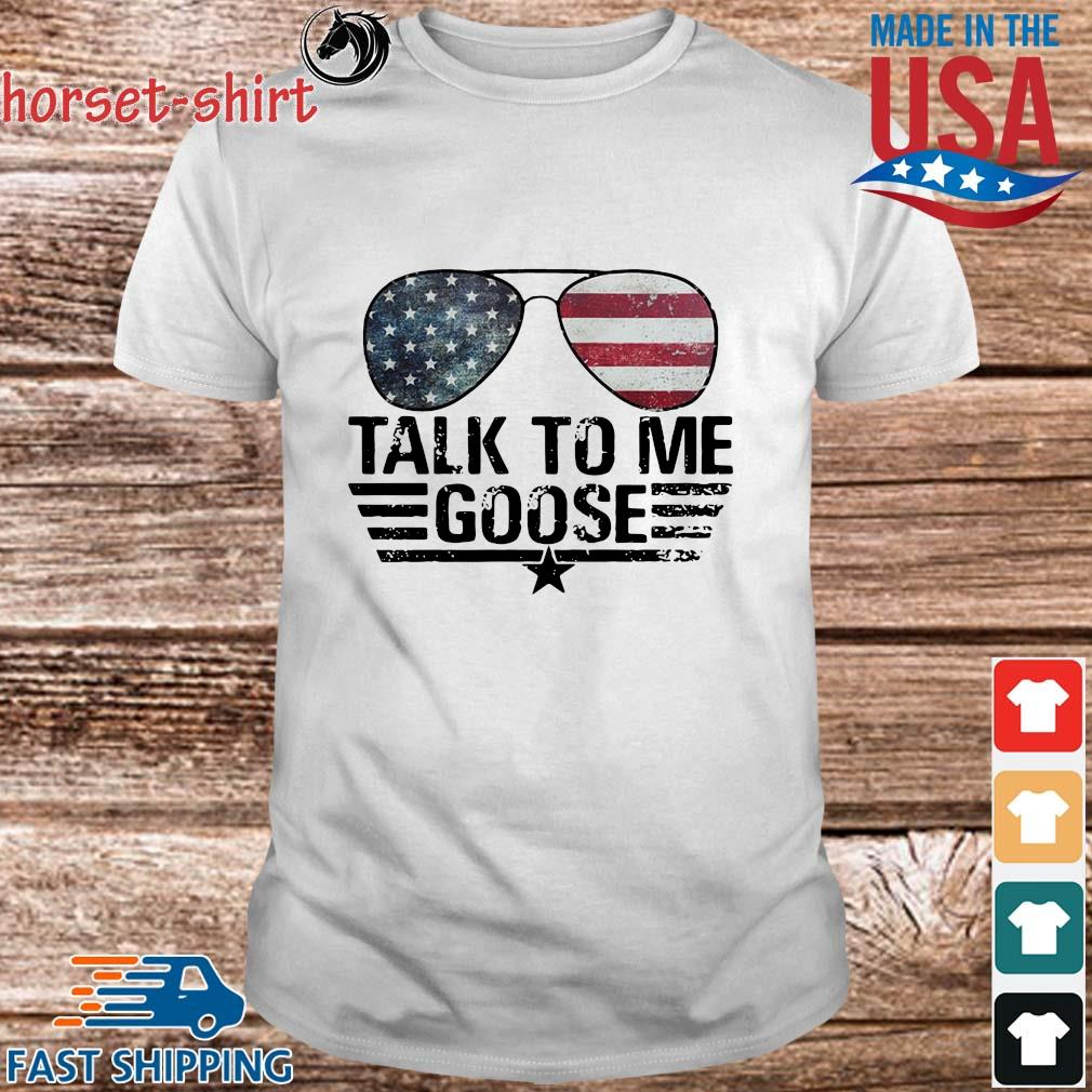 Talk to Me goose American flag shirt