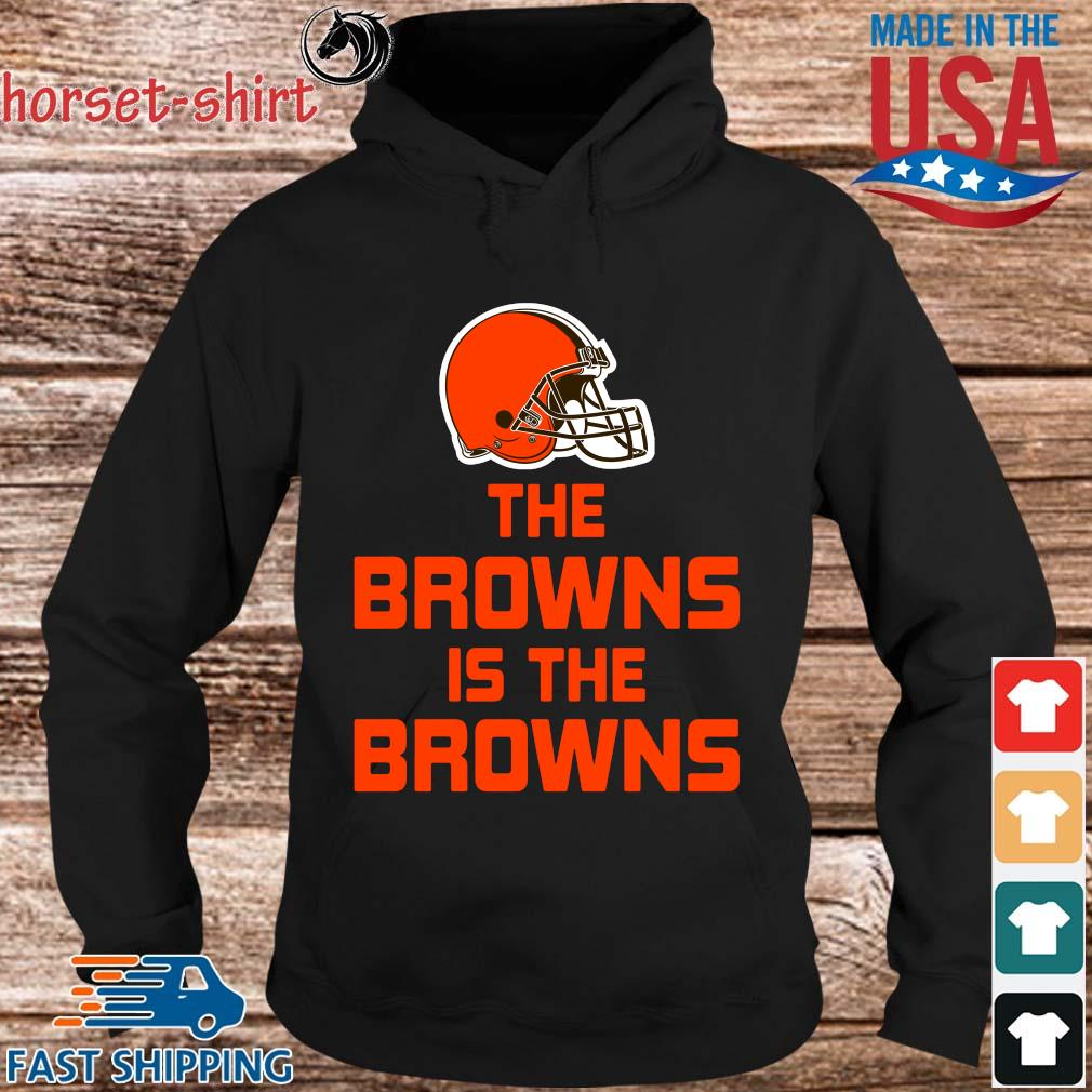 The Cleveland Browns is the Browns s hoodie den