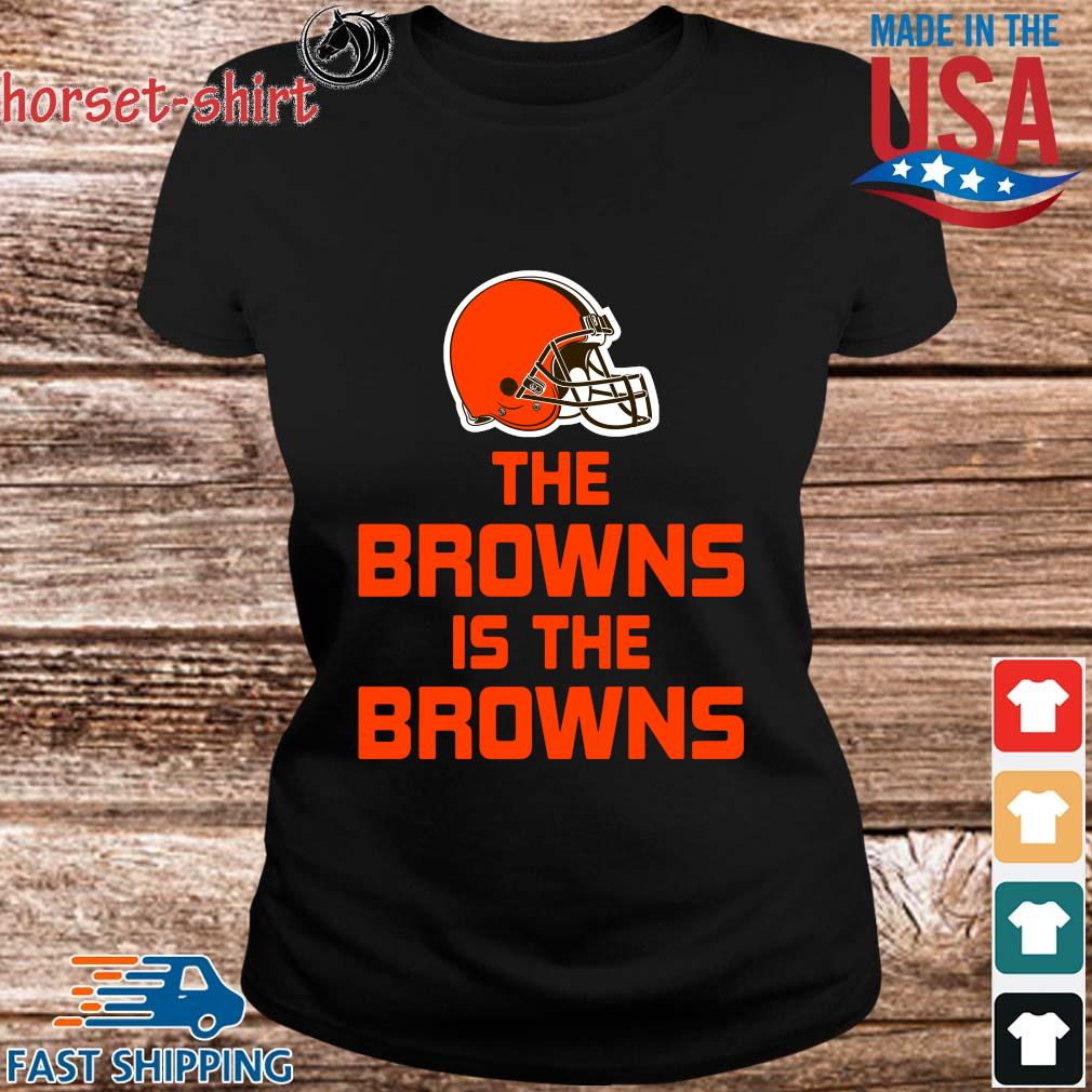 The Cleveland Browns is the Browns s ladies den