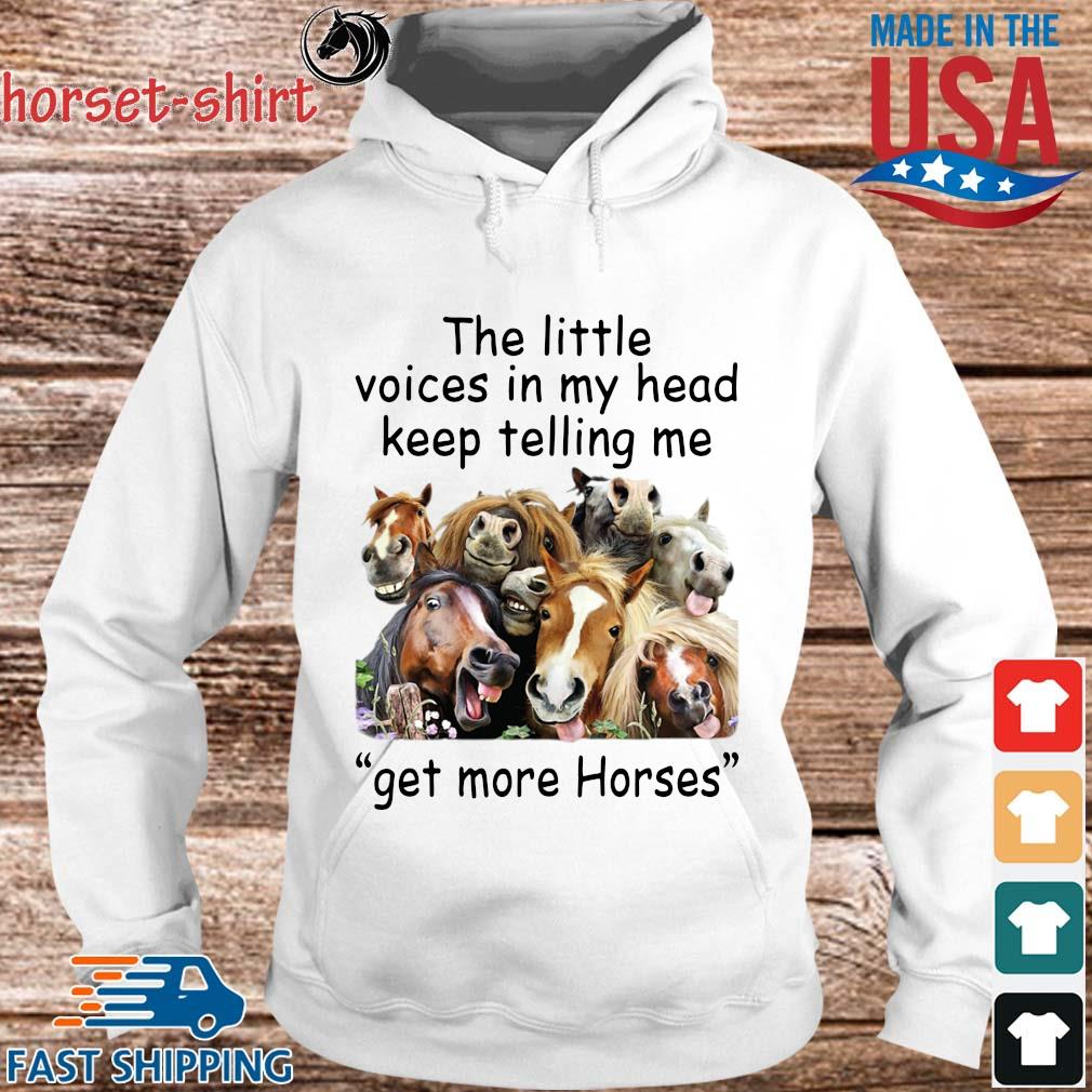 The little voices in head keep telling Me get more Horses s hoodie trang