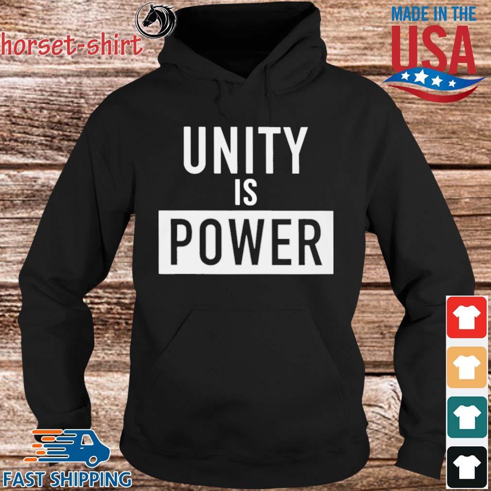 Unity Is Power Shirt hoodie den