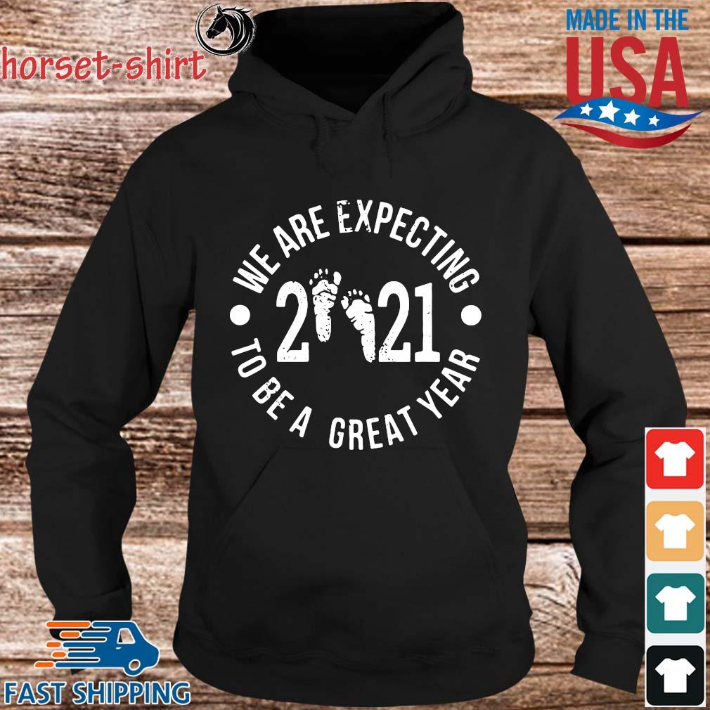 We are expecting 2020 to be a great year s hoodie den